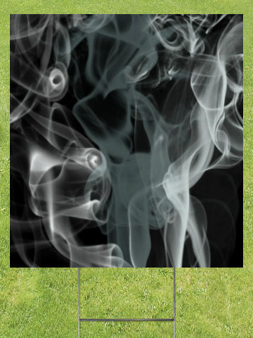 Black Smoke Lawn Sign 18x24