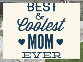 Coolest Mom Ever Exterior Signs 24x18