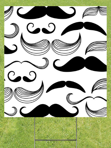 Black and White Mustaches Lawn Sign 18x24