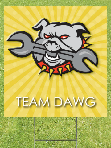 Team Dawg Lawn Sign 18x24