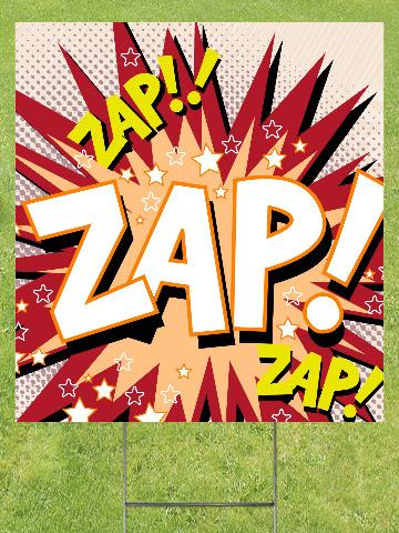 Zap! Lawn Sign 18x24